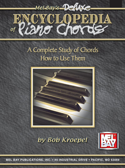 Mel Bay Deluxe Encyclopedia of Piano Chords